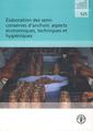 Couverture de l'ouvrage Élaboration des semi-conserves d'anchois aspects économiques, techniques et hygièniques
