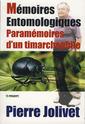 Couverture de l'ouvrage Mémoires entomologiques, paramémoires d'un timarchophile (ISBN 9546422649)