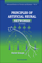 Couverture de l'ouvrage Principles of artificial neural networks (Advanced series in circuits & systems, Vol. 6)