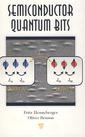 Couverture de l'ouvrage Semiconductor quantum bits