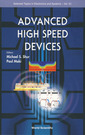 Couverture de l'ouvrage Advanced high speed devices (Selected topics in electronics & systems, Vol. 51)