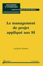 Couverture de l'ouvrage Le management de projet appliqué aux SI