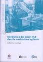 Couverture de l'ouvrage Intégration des aciers HLE dans le machinisme agricole (9Q159)