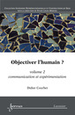 Couverture de l'ouvrage Objectiver l'humain ? Volume 2