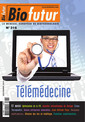 Couverture de l'ouvrage Biofutur N°316 : Télémédecine (Décembre 2010)