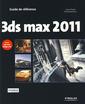 Couverture de l'ouvrage 3ds max 2011: guide de référence