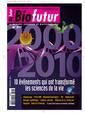 Couverture de l'ouvrage Biofutur N° 317 : 10 événements qui ont transformé les sciences de la vie (Janvier 2011)
