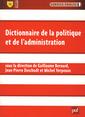Couverture de l'ouvrage Dictionnaire de la politique et de l'administration