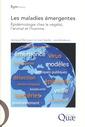 Couverture de l'ouvrage Les maladies émergentes. Épidémiologie chez le végétal, l'animal et l'homme
