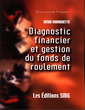 Couverture de l'ouvrage Diagnostic financier et gestion du fonds de roulement