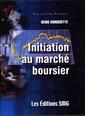 Couverture de l'ouvrage Initiation marché boursier