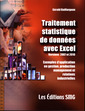 Couverture de l'ouvrage Traitement statistique de données avec Excel (versions 2007 et 2010) Exemples d'application en gestion, production, management et relations industrielles (avec CD-ROM)