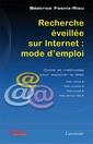 Couverture de l'ouvrage Recherche éveillée sur Internet : mode d'emploi