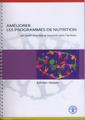 Couverture de l'ouvrage Améliorer les programmes de nutrition