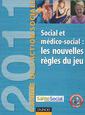 Couverture de l'ouvrage L'Année de l'action sociale 2011 : social et médico-social : les nouvelles règles du jeu