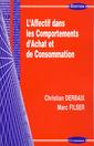 Couverture de l'ouvrage L'affectif dans les comportements d'achat et de consommation (Gestion)