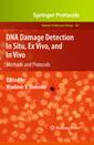 Couverture de l'ouvrage DNA damage detection in situ, ex vivo, and in vivo