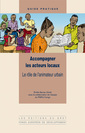 Couverture de l'ouvrage Accompagner les acteurs locaux. Le rôle de l'animateur urbain (Coll. guide pratique, 25)
