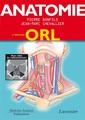 Couverture de l'ouvrage Anatomie - Tome 3 - ORL (3° Éd.)