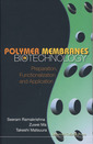 Couverture de l'ouvrage Polymers membranes in biotechnology: Preparation, functionalization & application
