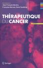 Couverture de l'ouvrage Thérapeutique du cancer