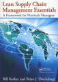 Couverture de l'ouvrage Lean supply chain management essentials: A framework for materials managers