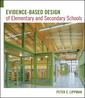 Couverture de l'ouvrage Evidence-based design of elementary and secondary schools