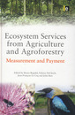 Couverture de l'ouvrage Ecosystem services from agriculture and agroforestry : Measurement and payment