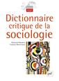 Couverture de l'ouvrage Dictionnaire critique de la sociologie