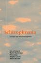 Couverture de l'ouvrage Schizophrenia: concepts and clinical management