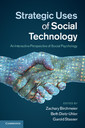 Couverture de l'ouvrage Strategic uses of social technology: an interactive perspective of social psychology