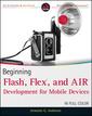Couverture de l'ouvrage Beginning flash, flex, and air development for mobile devices (paperback)