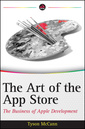 Couverture de l'ouvrage The art of the app store: the business of apple development (paperback)