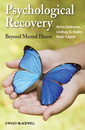 Couverture de l'ouvrage Psychological recovery: beyond mental illness (hardback)