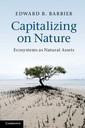 Couverture de l'ouvrage Capitalizing on nature: ecosystems as natural assets