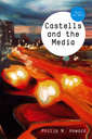Couverture de l'ouvrage Castells and the media: theory and media (paperback) (series: tm - theory and media)