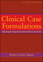 Couverture de l'ouvrage Clinical case formulations: matching the integrative treatment plan to the client (paperback)