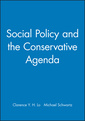 Couverture de l'ouvrage Social policy and the conservative agenda (hardback)