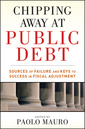 Couverture de l'ouvrage Chipping away at public debt: sources of failure and keys to success in fiscal adjustment (hardback)