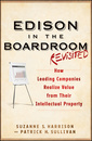 Couverture de l'ouvrage Edison in the boardroom: how leading companies realize value from their intellectual assets (hardback) (series: intellectual property-general, law,
