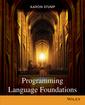 Couverture de l'ouvrage Programming language foundations (hardback)