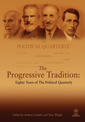 Couverture de l'ouvrage The progressive tradition: eighty years of the political quarterly (paperback) (series: political quarterly special issues)