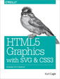 Couverture de l'ouvrage HTML5 Graphics with SVG and CSS3