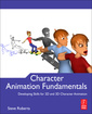 Couverture de l'ouvrage Character animation fundamentals: developing skills for 2d and 3d character animation (paperback)