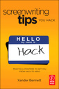 Couverture de l'ouvrage Screenwriting tips, you hack: practical pointers to get you from hack to hero (paperback)
