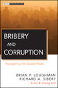Couverture de l'ouvrage Bribery and corruption: navigating the global risks (hardback) (series: wiley corporate f&a)