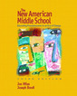 Couverture de l'ouvrage The new american middle school (3rd ed )