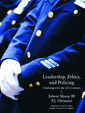 Couverture de l'ouvrage Leadership, ethics and policing (1st ed )
