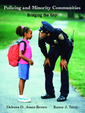 Couverture de l'ouvrage Policing and minority communities (1st ed )
