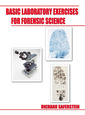 Couverture de l'ouvrage Basic laboratory exercises for forensic science (9th ed )